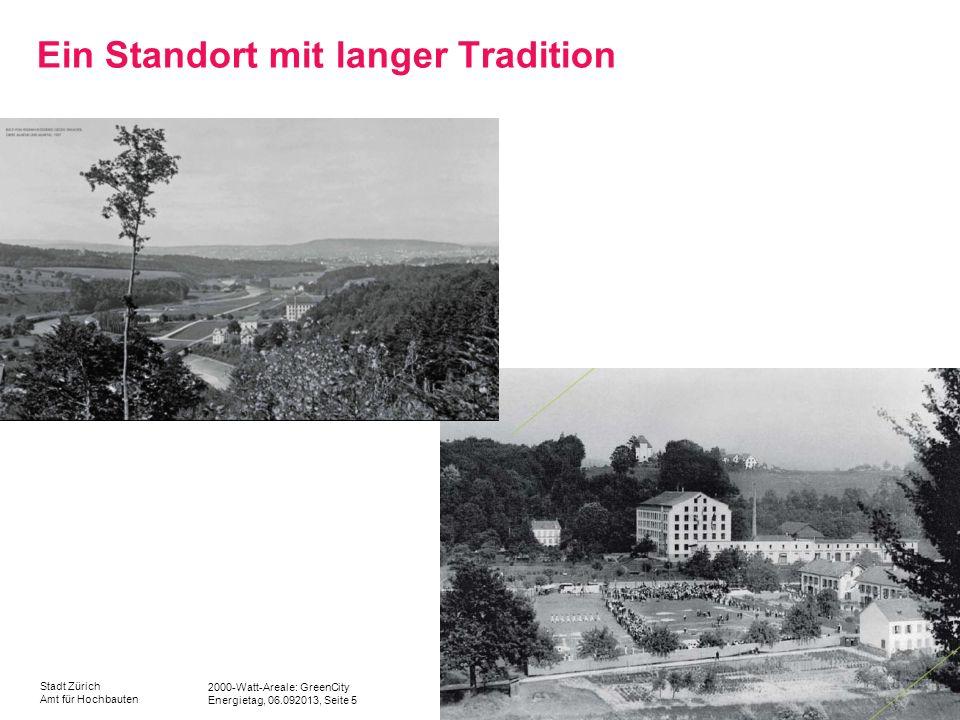 Ein Standort mit langer Tradition