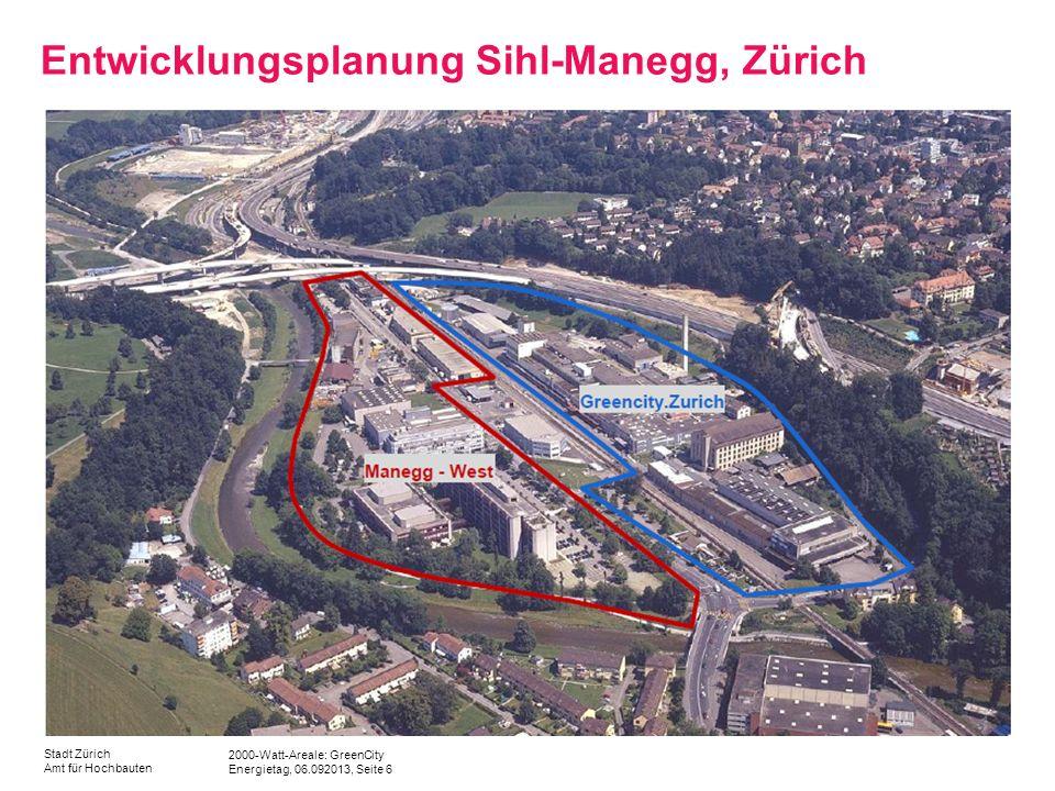 Entwicklungsplanung Sihl-Manegg, Zürich