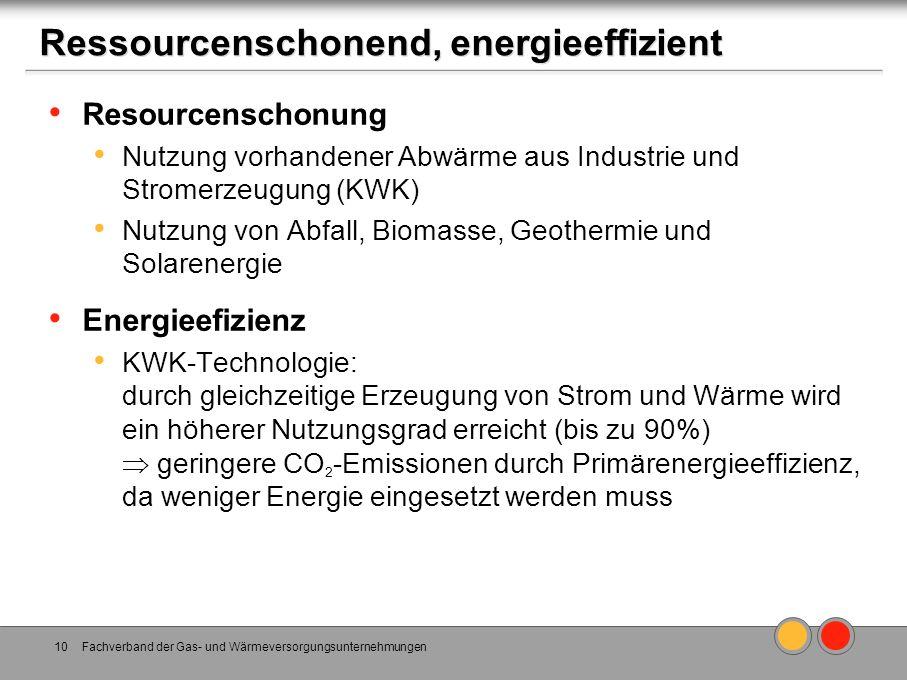 Ressourcenschonend, energieeffizient