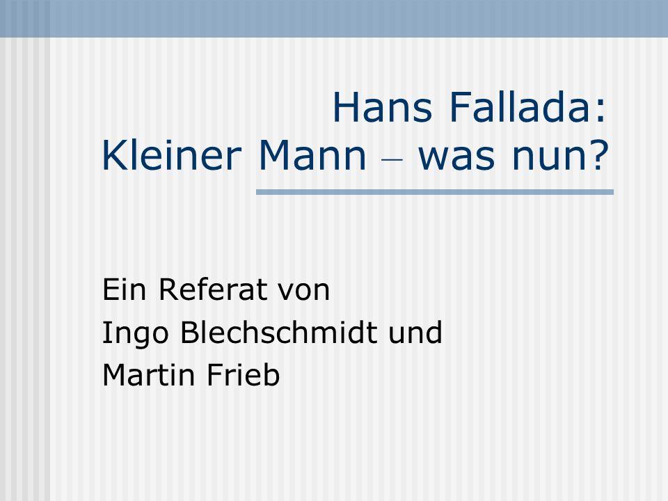 Hans Fallada: Kleiner Mann – was nun
