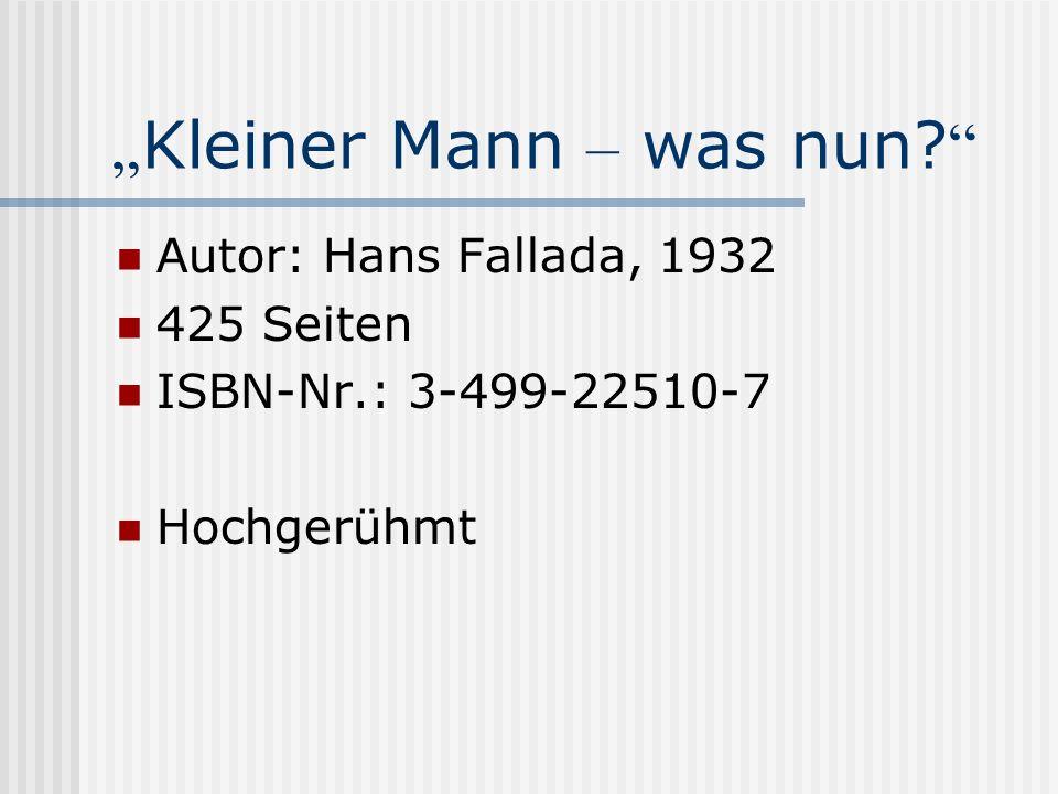"""""""Kleiner Mann – was nun"""