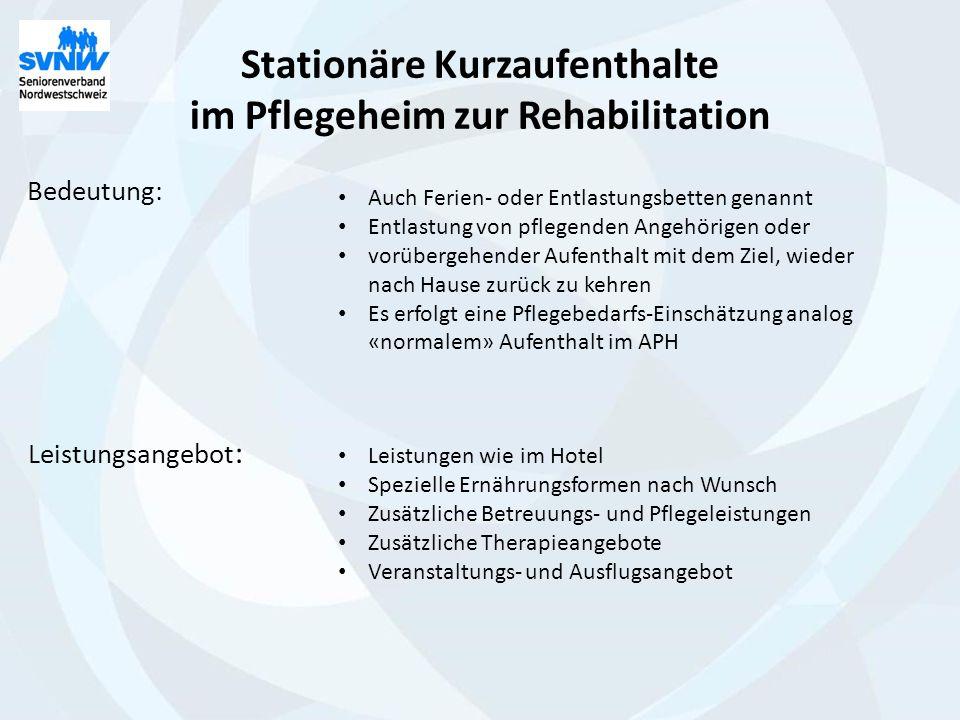 Stationäre Kurzaufenthalte im Pflegeheim zur Rehabilitation