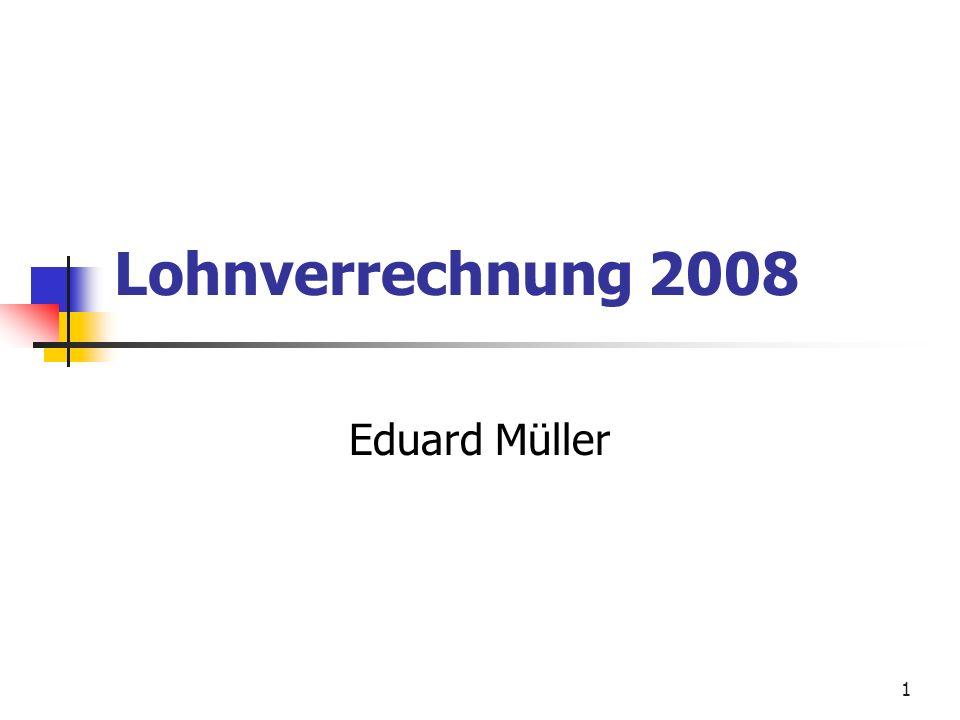 Lohnverrechnung 2008 Eduard Müller