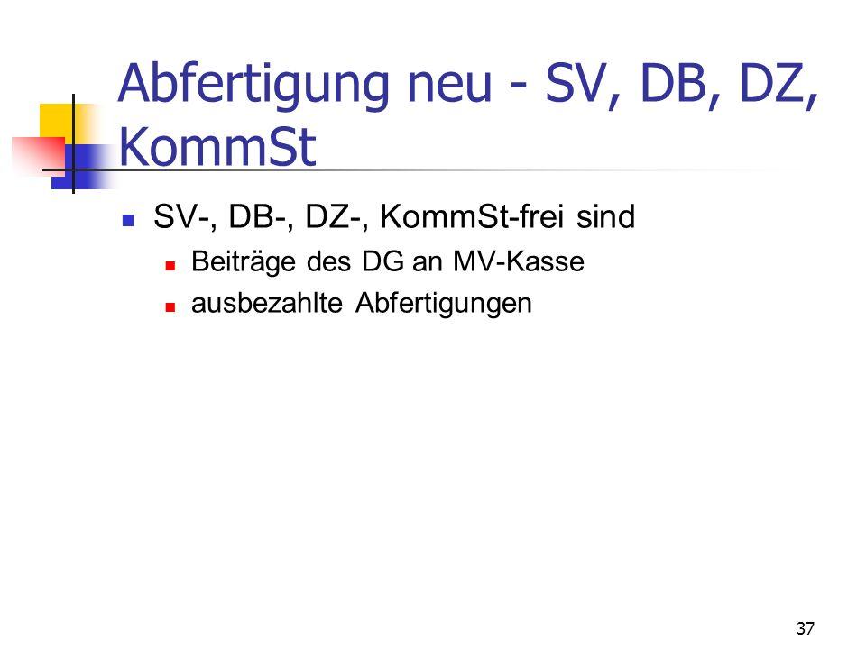Abfertigung neu - SV, DB, DZ, KommSt