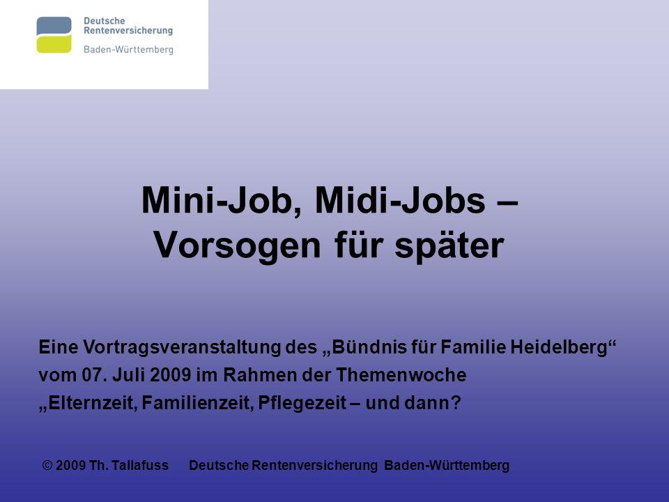 Mini-Job, Midi-Jobs – Vorsogen für später