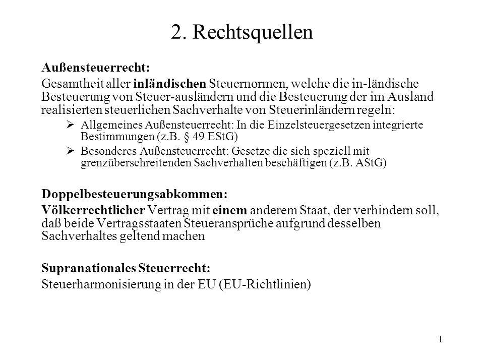 2. Rechtsquellen Außensteuerrecht:
