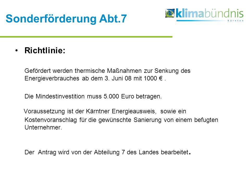 Sonderförderung Abt.7 Richtlinie: