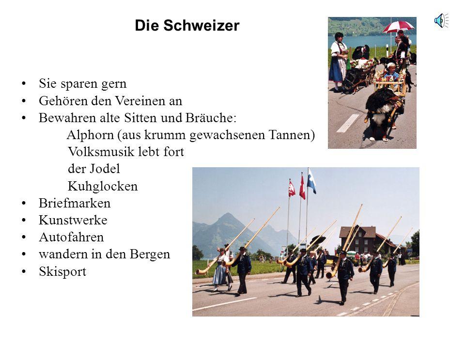 Die Schweizer Sie sparen gern Gehören den Vereinen an