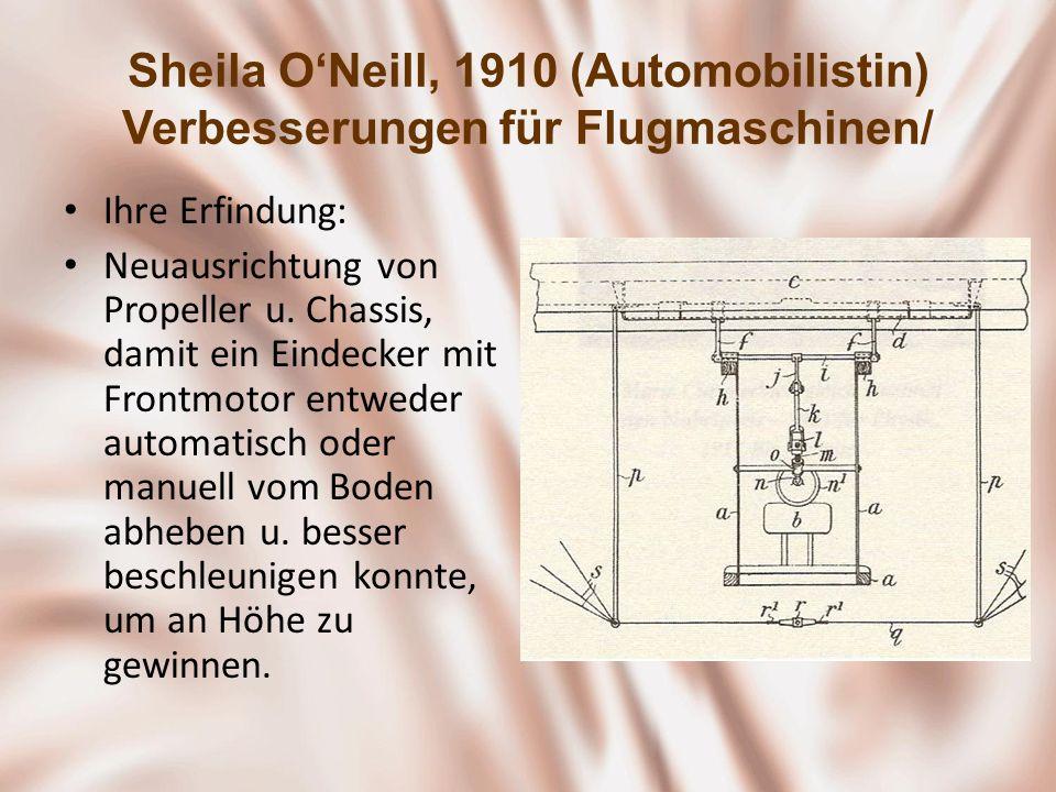 Sheila O'Neill, 1910 (Automobilistin) Verbesserungen für Flugmaschinen/