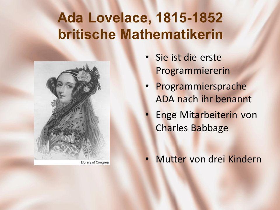 Ada Lovelace, 1815-1852 britische Mathematikerin