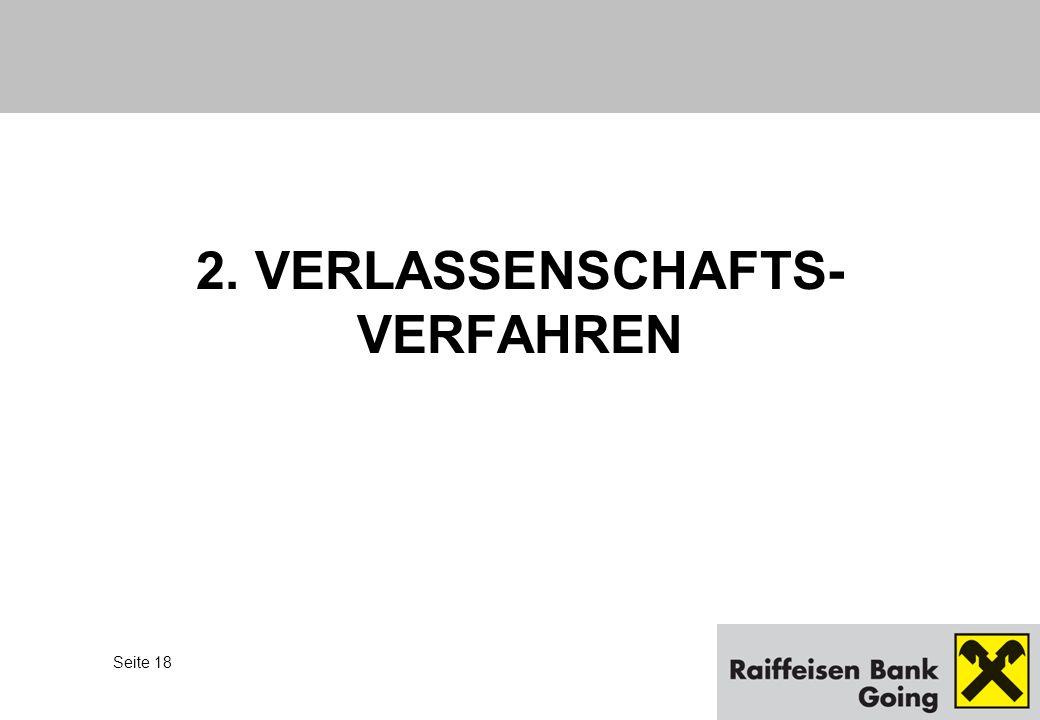 2. VERLASSENSCHAFTS- VERFAHREN
