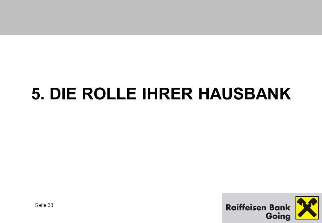 5. DIE ROLLE IHRER HAUSBANK