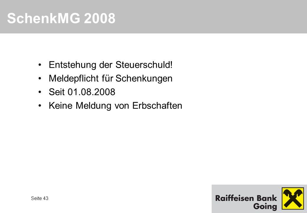 SchenkMG 2008 Entstehung der Steuerschuld!