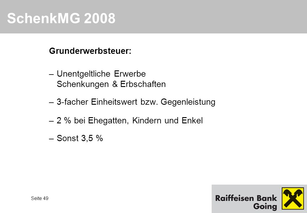 SchenkMG 2008 Grunderwerbsteuer: