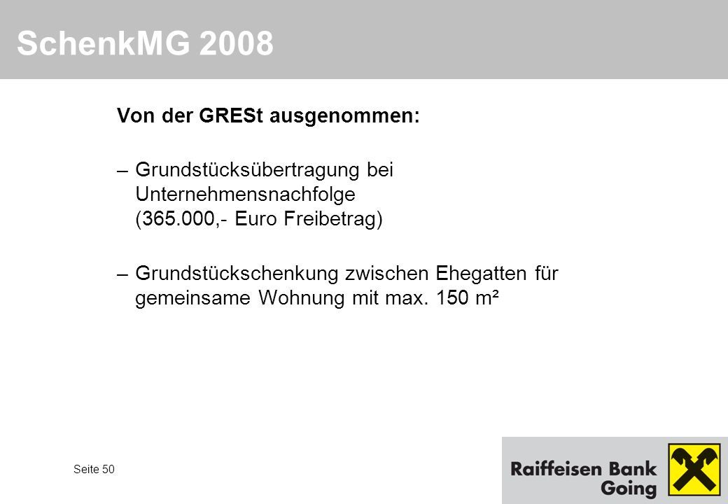 SchenkMG 2008 Von der GRESt ausgenommen: