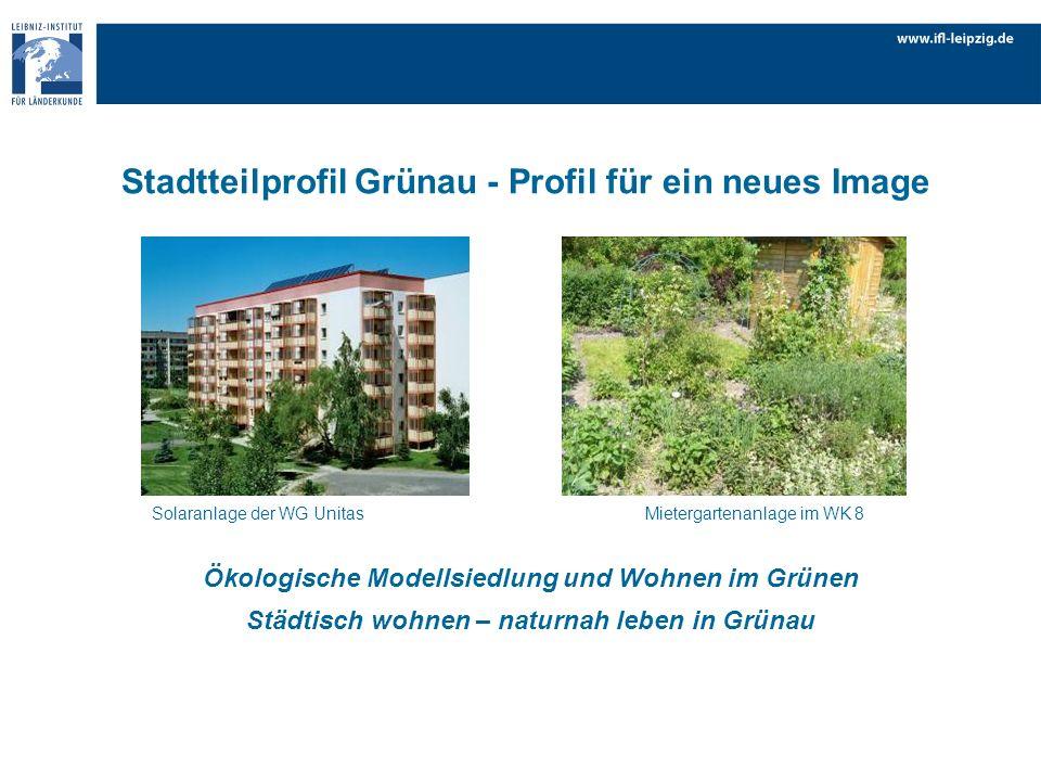 Stadtteilprofil Grünau - Profil für ein neues Image