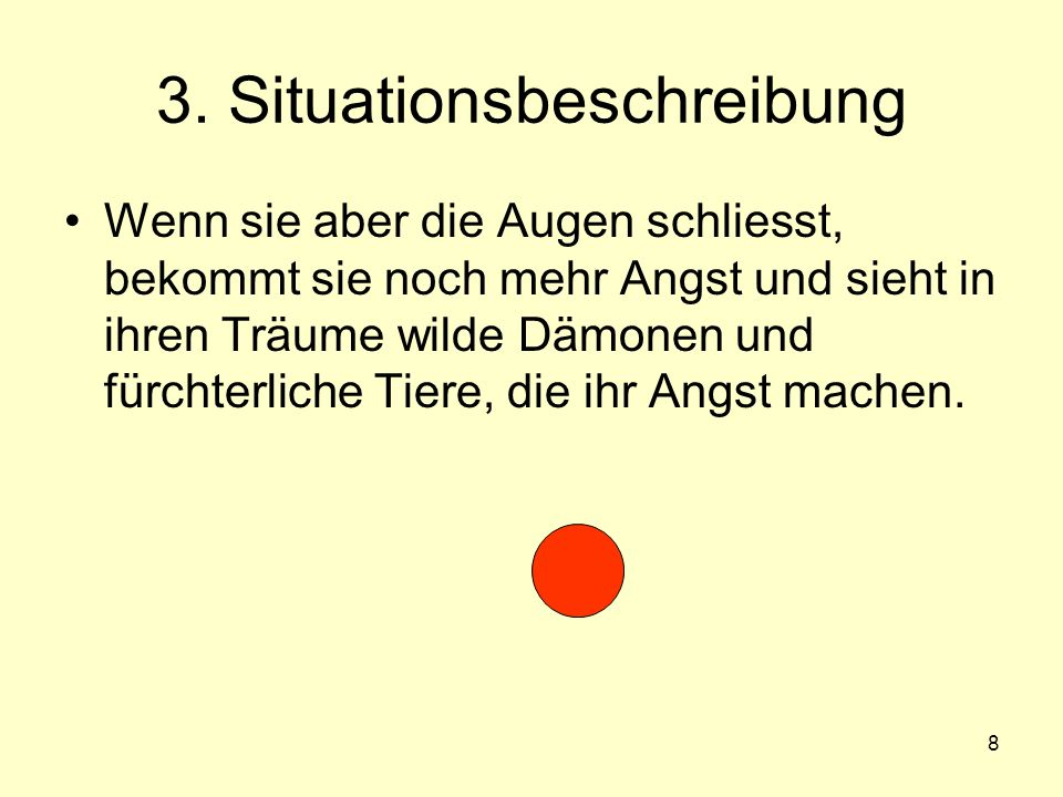 3. Situationsbeschreibung