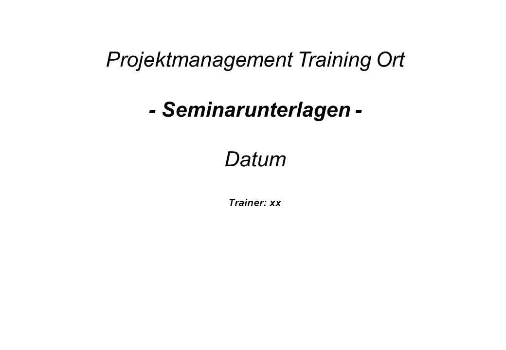 Projektmanagement Training Ort