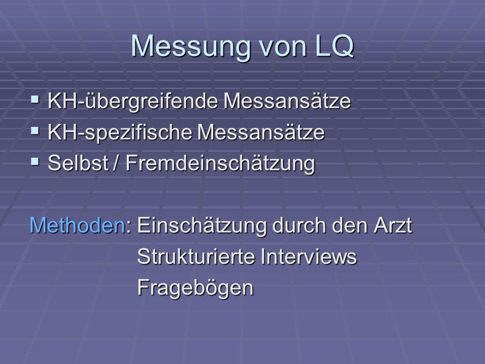 Messung von LQ KH-übergreifende Messansätze KH-spezifische Messansätze