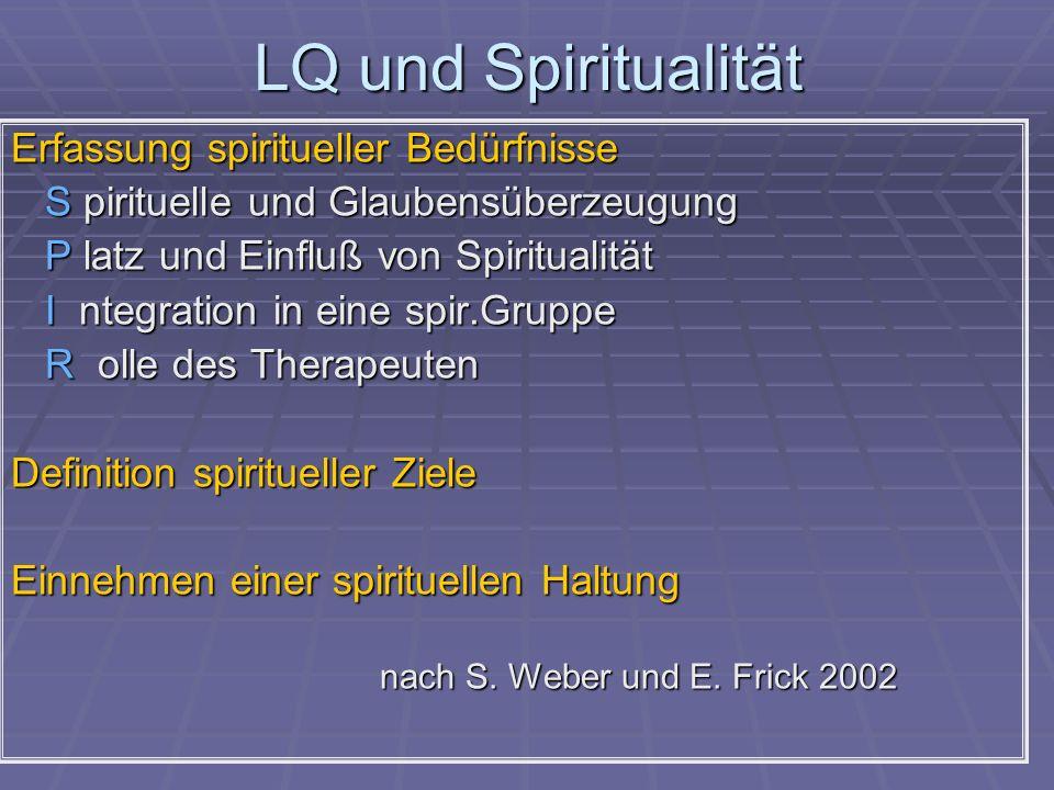 LQ und Spiritualität Erfassung spiritueller Bedürfnisse