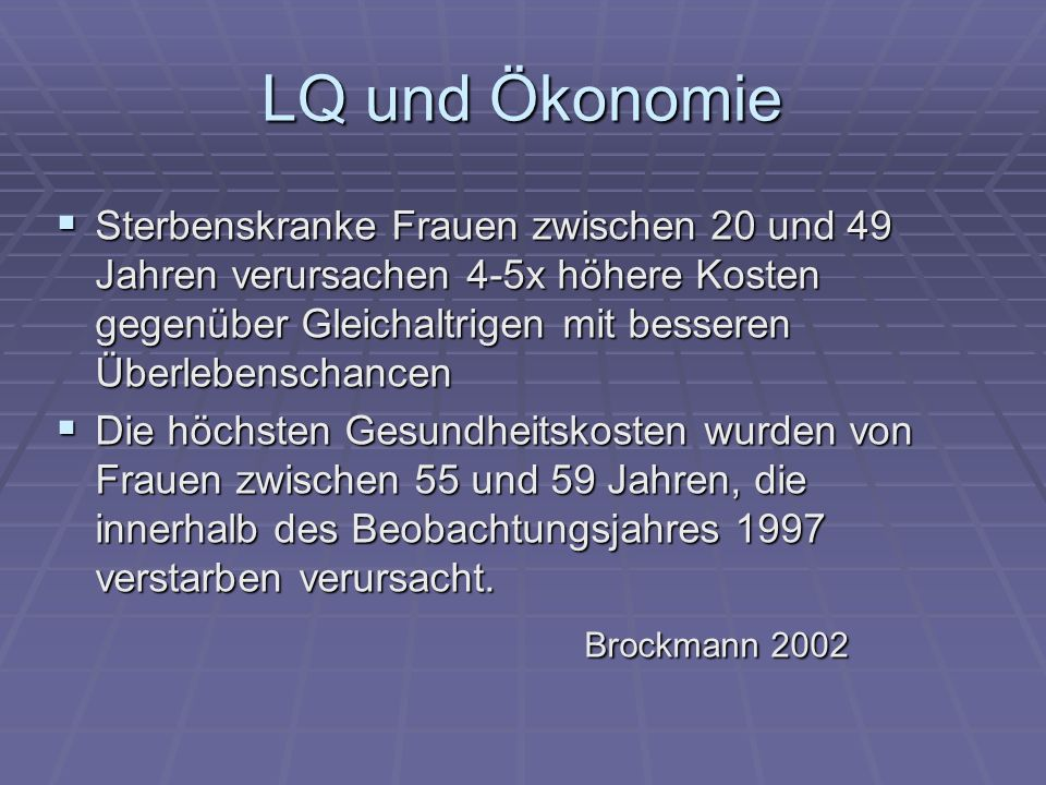 LQ und Ökonomie Brockmann 2002