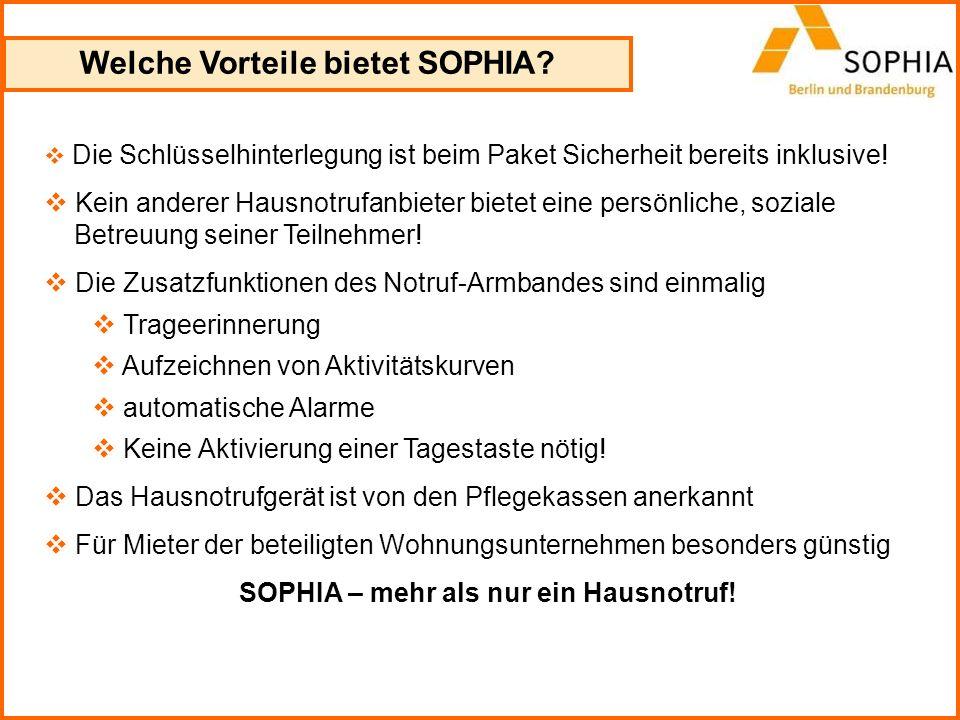 Welche Vorteile bietet SOPHIA SOPHIA – mehr als nur ein Hausnotruf!