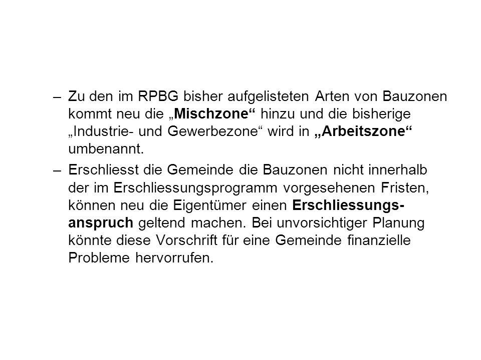 """Zu den im RPBG bisher aufgelisteten Arten von Bauzonen kommt neu die """"Mischzone hinzu und die bisherige """"Industrie- und Gewerbezone wird in """"Arbeitszone umbenannt."""