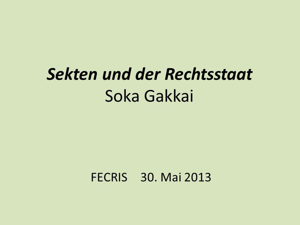Sekten und der Rechtsstaat Soka Gakkai