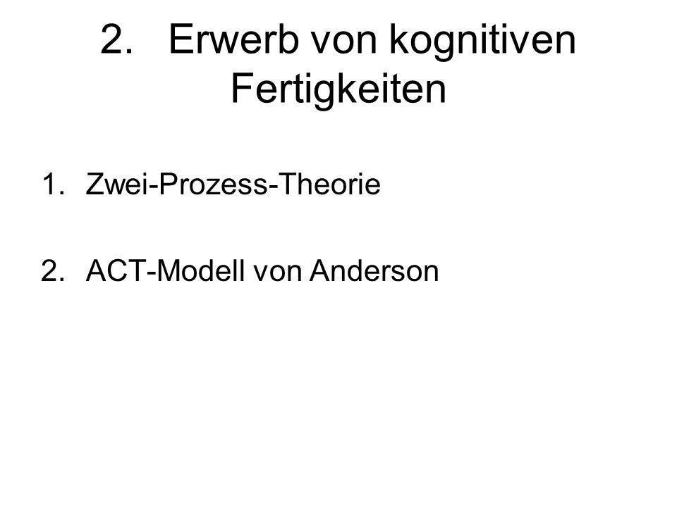 2. Erwerb von kognitiven Fertigkeiten