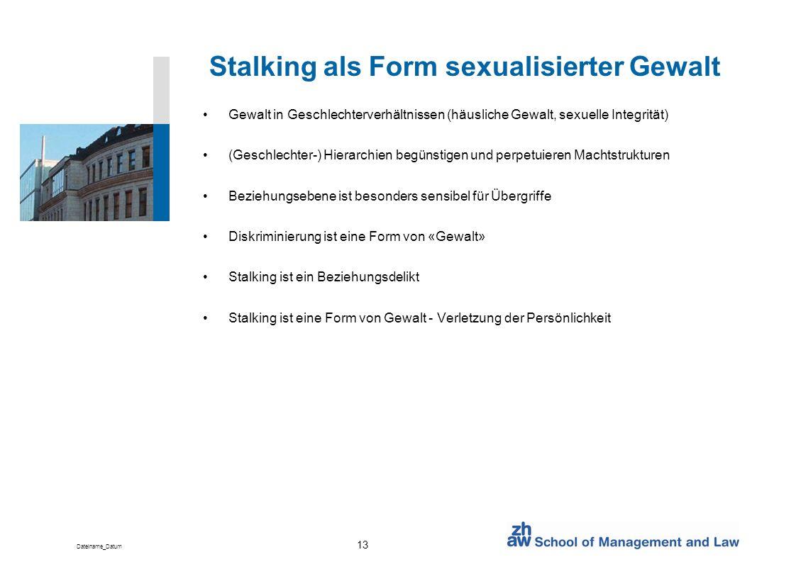 Stalking als Form sexualisierter Gewalt