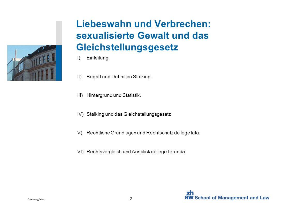 Liebeswahn und Verbrechen: sexualisierte Gewalt und das Gleichstellungsgesetz