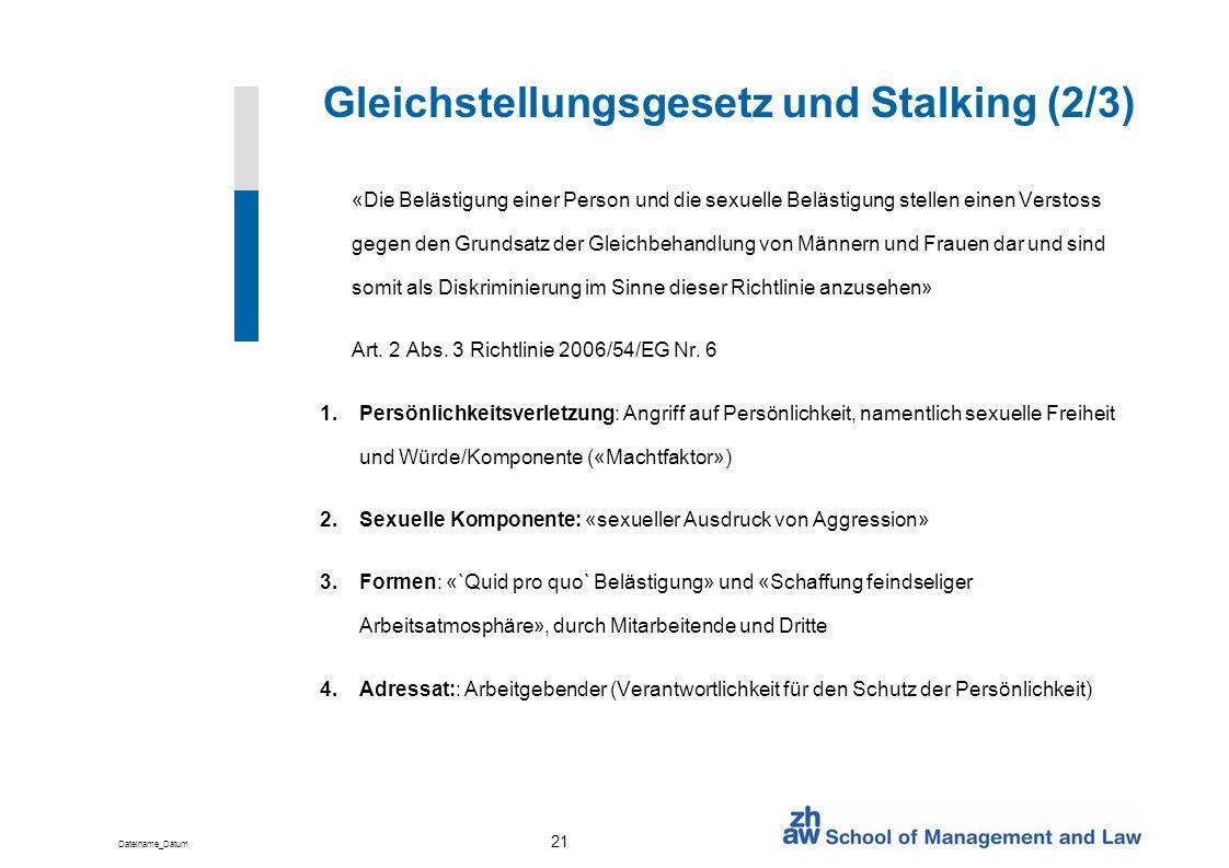 Gleichstellungsgesetz und Stalking (2/3)