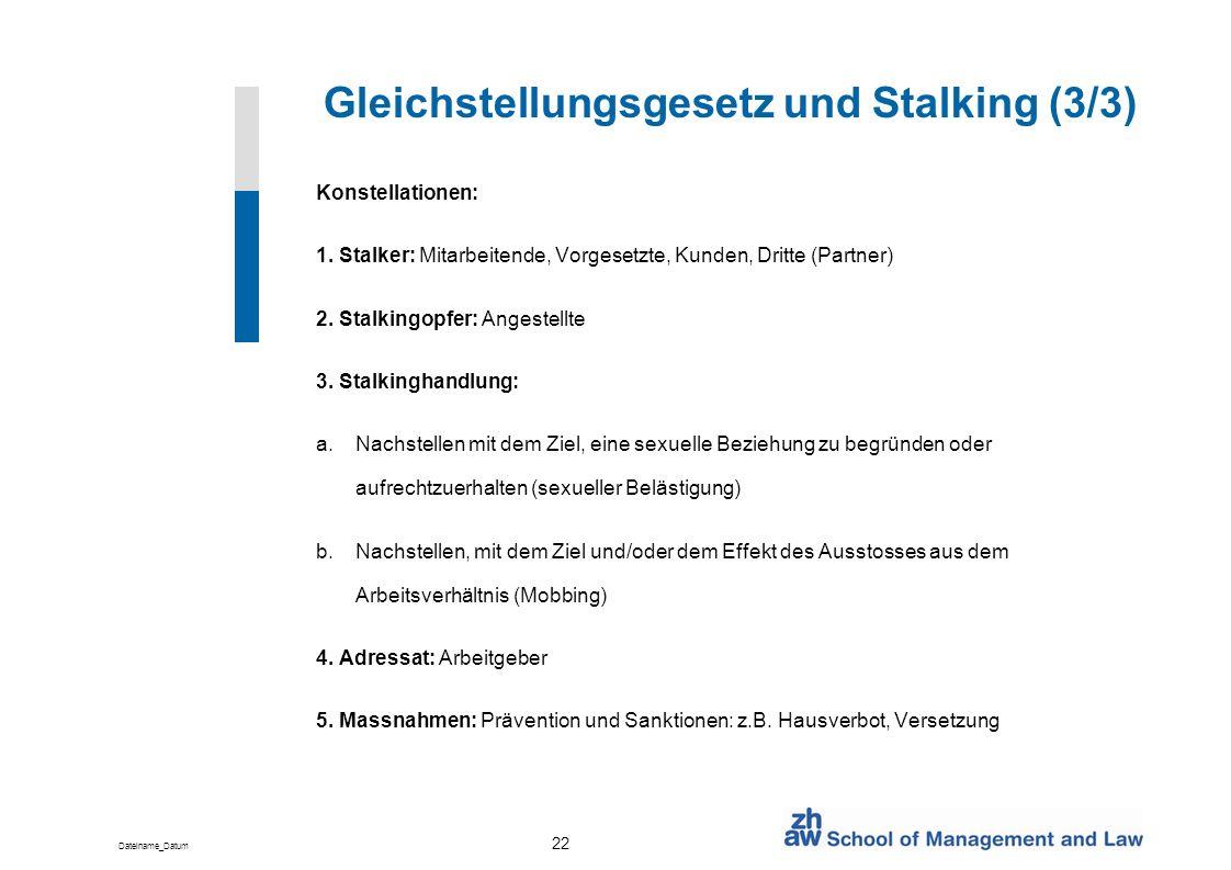 Gleichstellungsgesetz und Stalking (3/3)