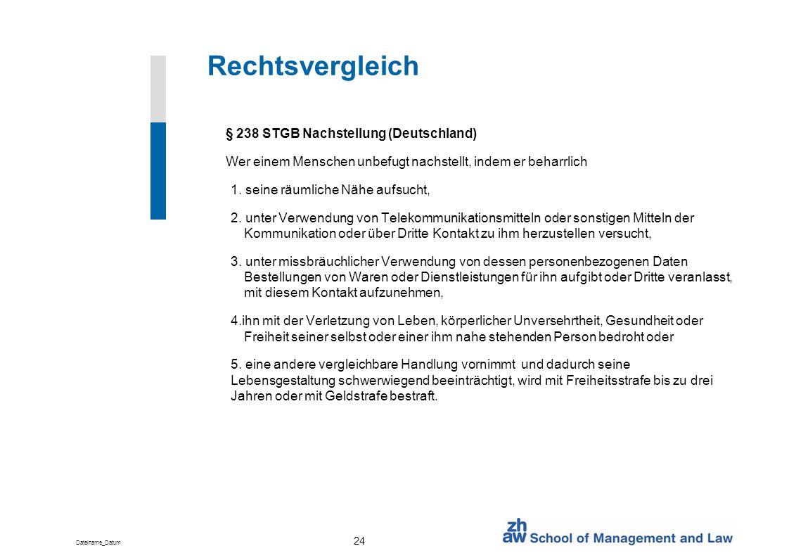 Rechtsvergleich § 238 STGB Nachstellung (Deutschland)