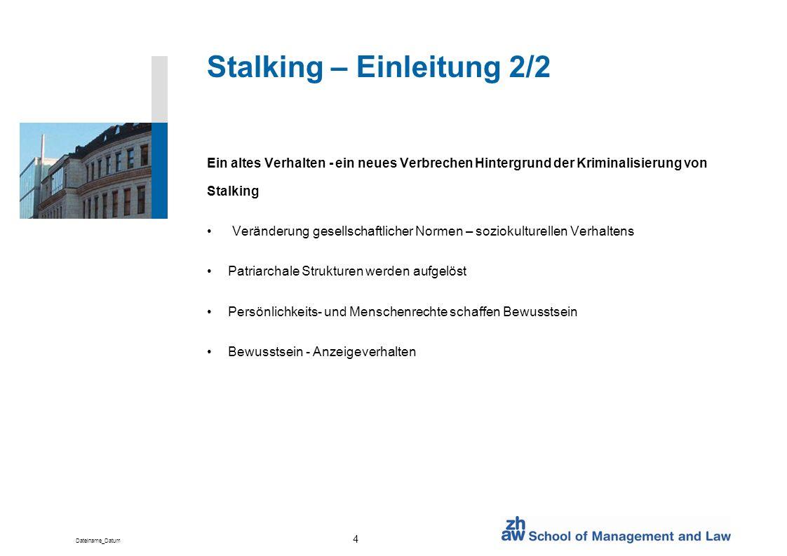 Stalking – Einleitung 2/2
