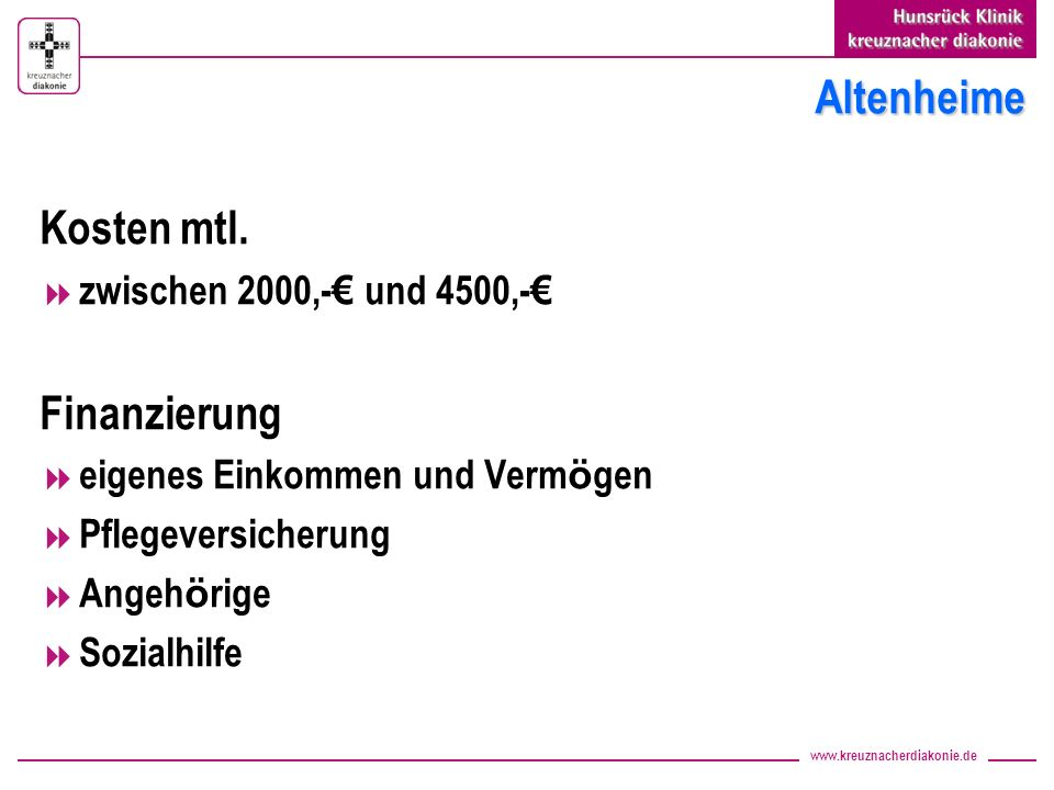 Altenheime Kosten mtl. Finanzierung zwischen 2000,-€ und 4500,-€
