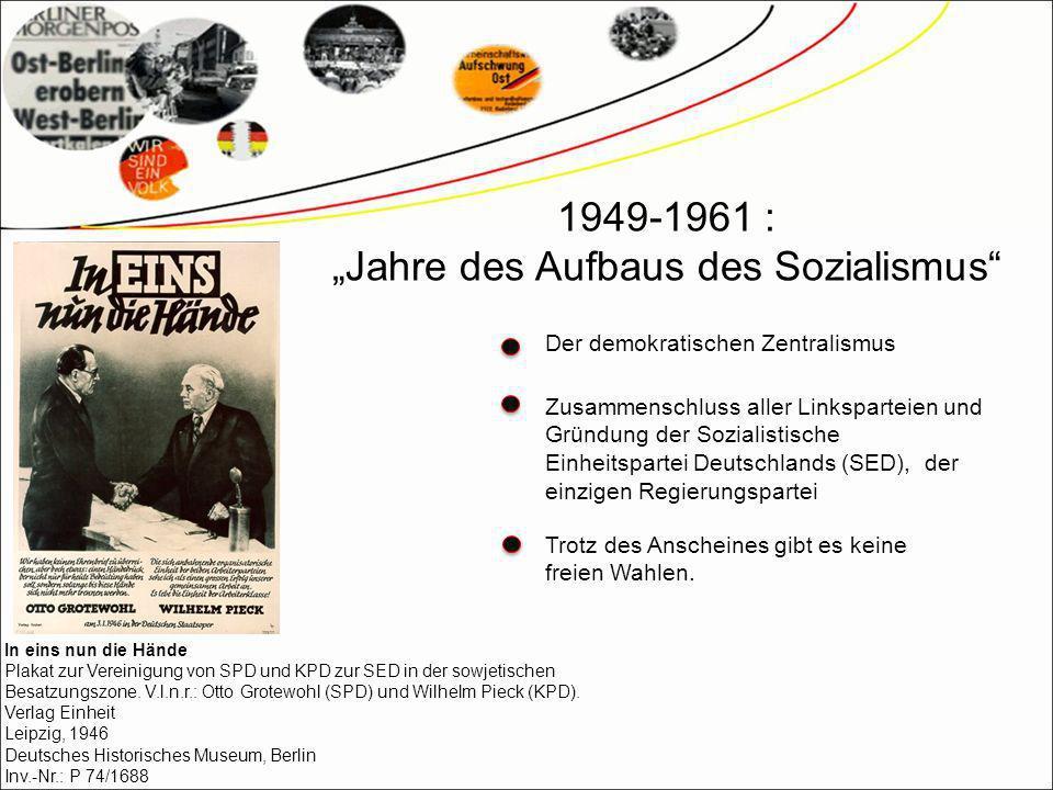 """""""Jahre des Aufbaus des Sozialismus"""