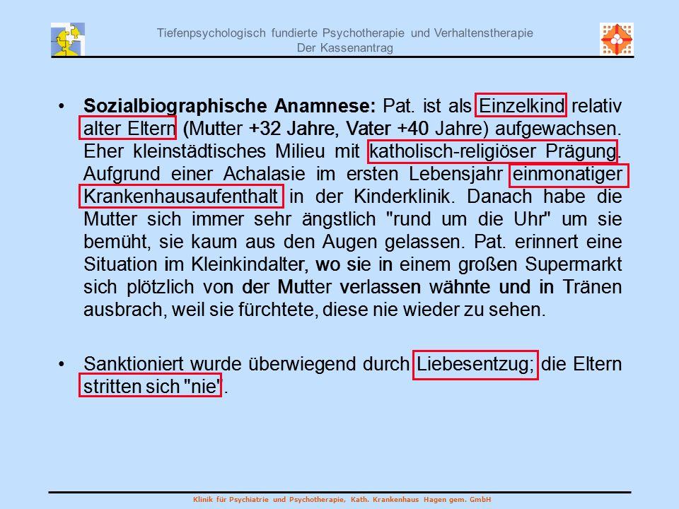 Sozialbiographische Anamnese: Pat