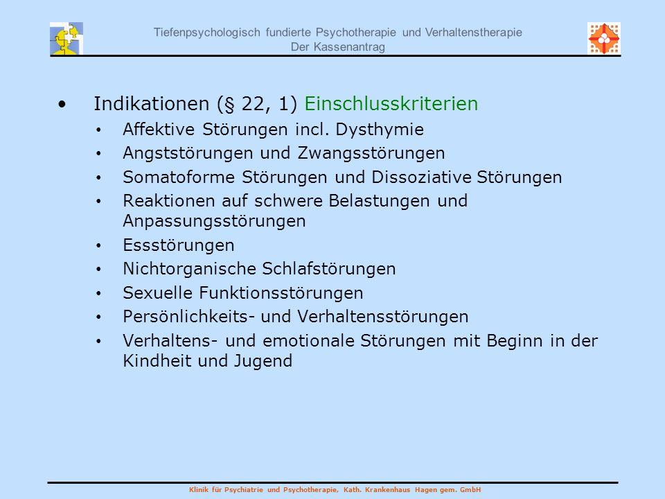 Indikationen (§ 22, 1) Einschlusskriterien