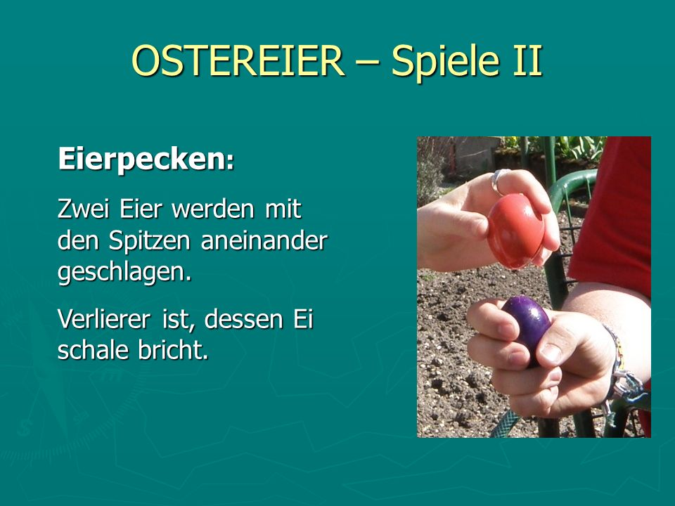 OSTEREIER – Spiele II Eierpecken: