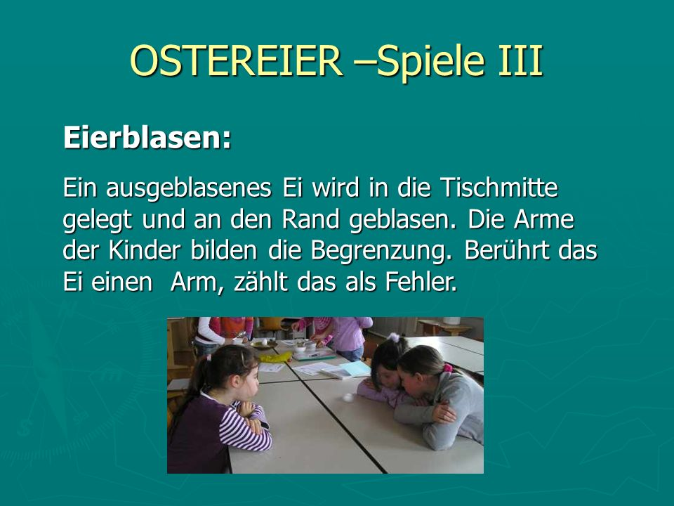 OSTEREIER –Spiele III Eierblasen:
