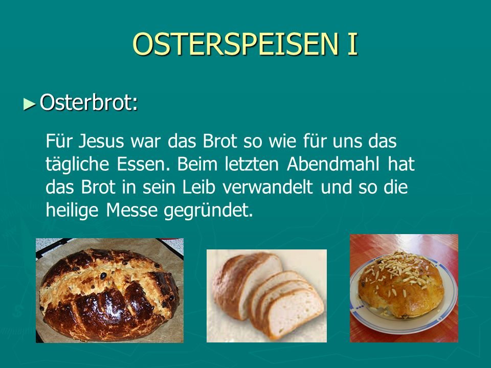 OSTERSPEISEN I Osterbrot: