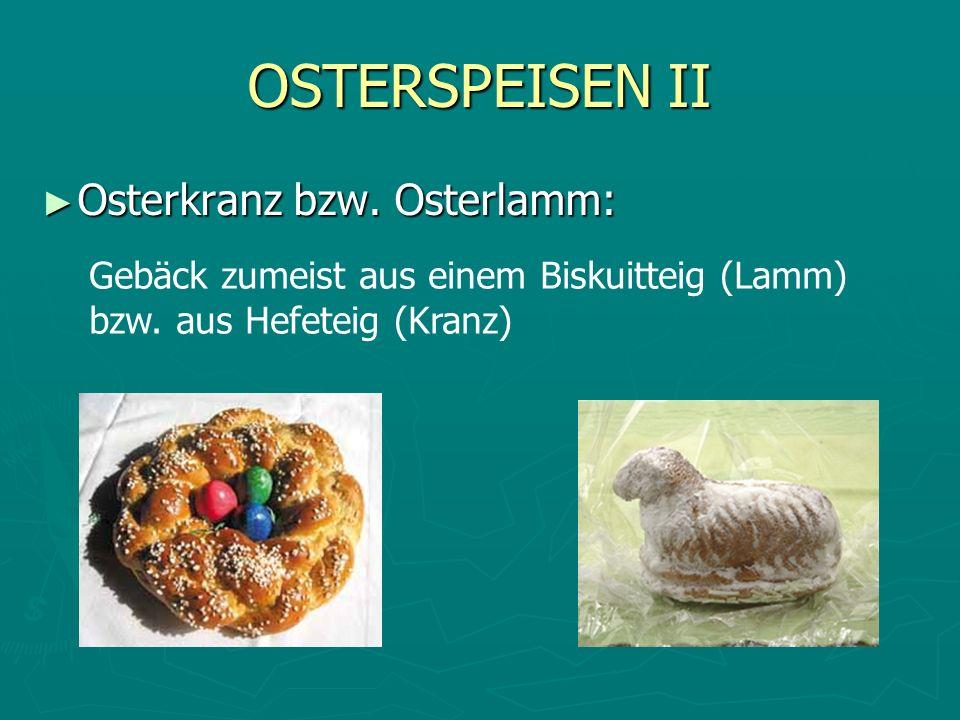 OSTERSPEISEN II Osterkranz bzw. Osterlamm: