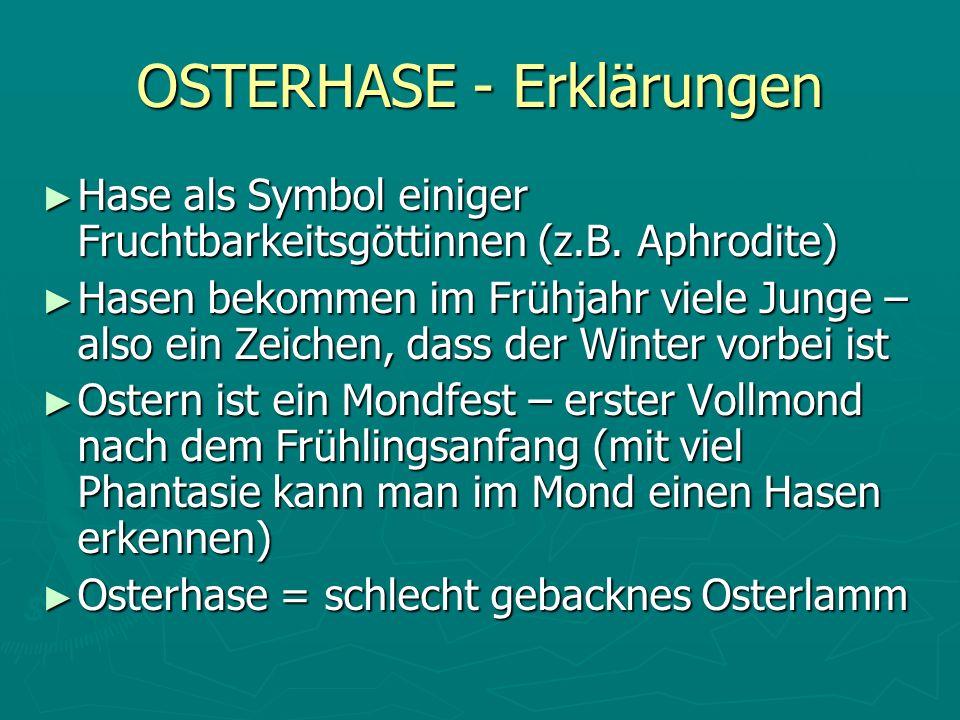 OSTERHASE - Erklärungen