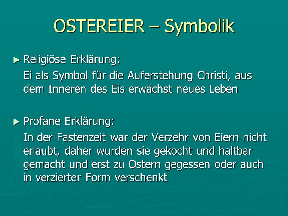 OSTEREIER – Symbolik Religiöse Erklärung: