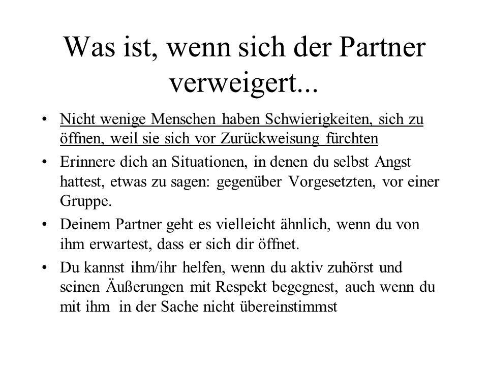 Was ist, wenn sich der Partner verweigert...