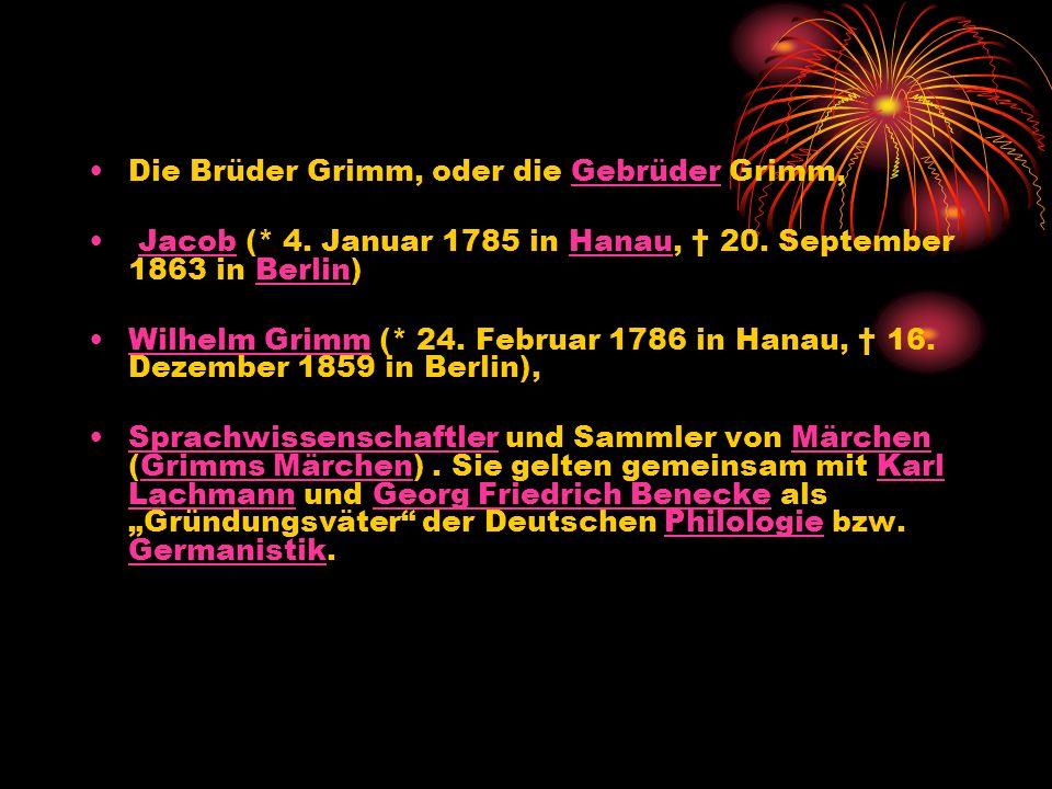 Die Brüder Grimm, oder die Gebrüder Grimm,