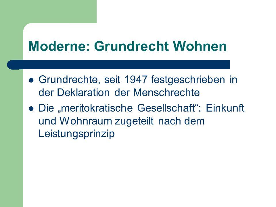 Moderne: Grundrecht Wohnen