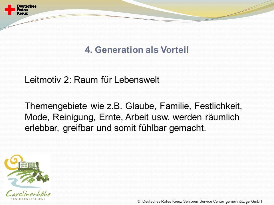4. Generation als Vorteil