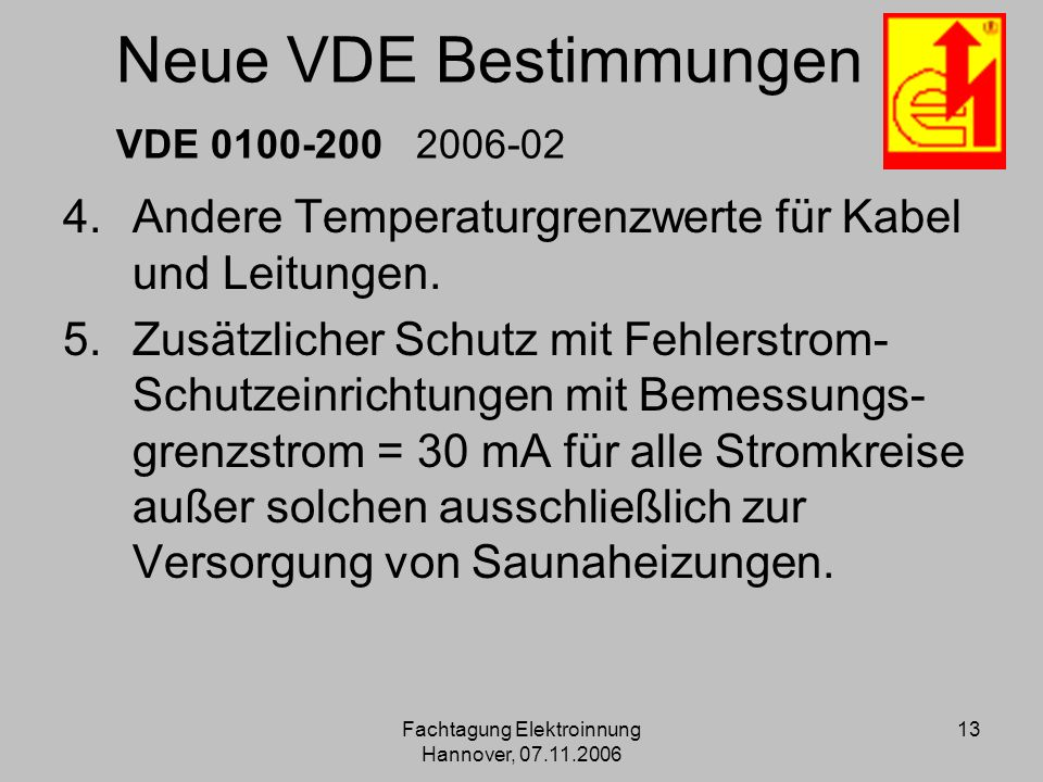 Neue VDE Bestimmungen VDE 0100-200 2006-02